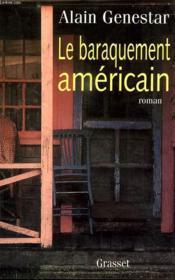 Le baraquement americain - Couverture - Format classique