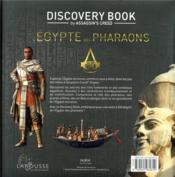 Assassin's Creed ; discovery book ; l'Egypte des pharaons ; l'histoire est notre terrain de jeu - 4ème de couverture - Format classique