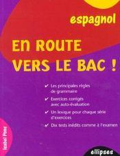 En Route Vers Le Bac Espagnol Les Principales Regles De Grammaire Exercices Corriges - Intérieur - Format classique