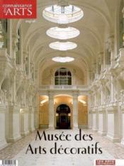 Connaissance Des Arts ; Musée Des Arts Décoratifs - Couverture - Format classique