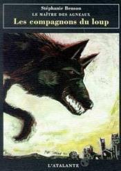 Les Compagnons Du Loup Maitre Des Agneaux - Couverture - Format classique