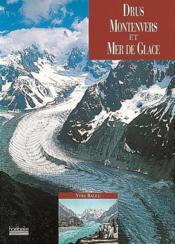 Drus, montenvers et mer de glace - Couverture - Format classique