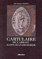 Le cartulaire de l'abbaye saint-jean de sorde - Couverture - Format classique
