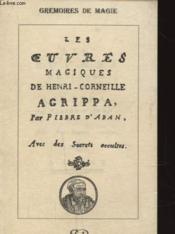 Les oeuvres magiques de Henry Corneille Agrippa - Couverture - Format classique