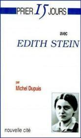 Prier 15 jours avec... ; Edith Stein - Couverture - Format classique