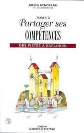 Partager ses competences - des pistes a explorer - tome 2 - Couverture - Format classique