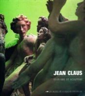 Jean Claus ; statuaire et sculpture - Couverture - Format classique