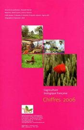 L'agriculture biologique française ; chiffres 2006 - 4ème de couverture - Format classique