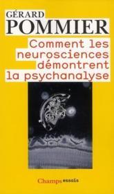 Comment les neurosciences démontrent la psychanalyse - Couverture - Format classique