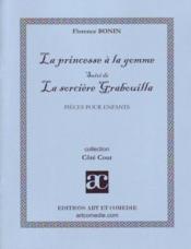 La princesse à la gomme ; la sorcière Grabouilla ; pièces pour enfants - Couverture - Format classique
