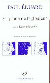 Capitale de la douleur ; l'amour la poésie - Intérieur - Format classique