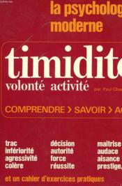La Psychologie Moderne. Timidite, Volonte, Activite. - Couverture - Format classique