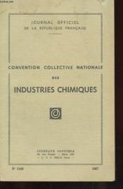 Journal Officiel De La Republique Francaise - Convention Collective Nationale Des Industries Chimiques - N°1149 - Couverture - Format classique