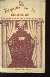 La Tragedie De La Couronne - Couverture - Format classique