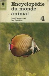 Encyclomedie Du Monde Animal - 4 - Les Poissons Et Les Reptiles - Couverture - Format classique