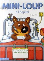 Mini-Loup à l'hôpital - Intérieur - Format classique
