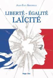 Liberté - égalité - laïcité - Couverture - Format classique