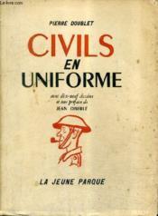 Civils En Uniforle. - Couverture - Format classique