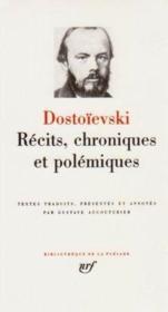 Récits, chroniques et polémiques - Couverture - Format classique