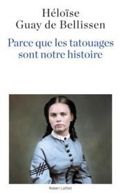 Parce que les tatouages sont notre histoire - Couverture - Format classique