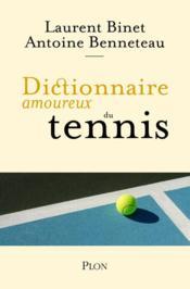 Dictionnaire amoureux du tennis - Couverture - Format classique