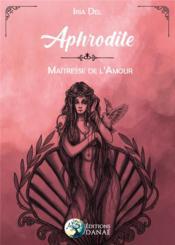 Aphrodite, déesse de l'amour - Couverture - Format classique