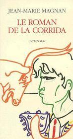 Le roman de la corrida - Couverture - Format classique