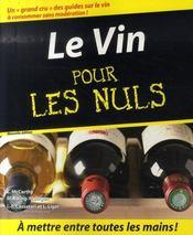 Le vin pour les nuls ; 54 idées gourmandes de sauces aux vins et spiritueux (4e édition) - Intérieur - Format classique