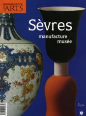Connaissance Des Arts N.293 ; Sèvres, Manufacture Musée - Couverture - Format classique