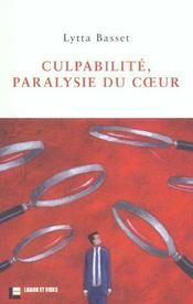 Culpabilité, paralysie du coeur - Intérieur - Format classique