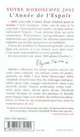 Votre Horoscope 2005 ; L'Annee De L'Espoir - 4ème de couverture - Format classique