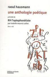 Raoul Hausmann une anthologie poétique - Intérieur - Format classique