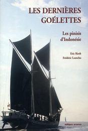 Les dernières goélettes ; les voiliers marchands d'Indonésie - Intérieur - Format classique