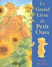 Le Grand Livre De Petit Ours - Intérieur - Format classique