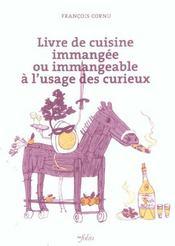 Livre De Cuisine Immangee Ou Immangeable - Intérieur - Format classique
