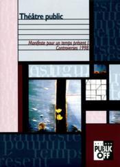 Theatre public - controverses - Couverture - Format classique