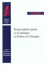 Responsabilite penale et vie publique en france et a l'etranger [actes du colloque, paris, 1er octob - Couverture - Format classique