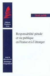 Responsabilite penale et vie publique en france et a l'etranger [actes du colloque, paris, 1er octob - Intérieur - Format classique
