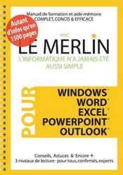 Avec Le Merlin ; L'Informatique N'A Jamais Ete Aussi Facile ! - Intérieur - Format classique