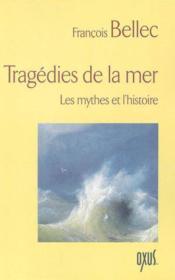 Tragédies de la mer - Couverture - Format classique
