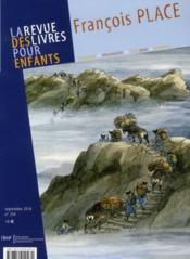 La Revue Des Livres Pour Enfants N.254 ; François Place - Couverture - Format classique
