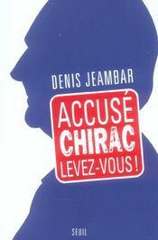 Accuse chirac, levez-vous ! - Intérieur - Format classique