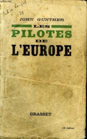 Les Pilotes De L Europe. - Couverture - Format classique
