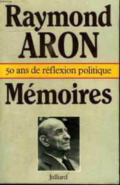 Memoires. 50 Ans De Reflexion Politique. - Couverture - Format classique