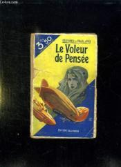 Le Voleur De Pensee. - Couverture - Format classique