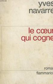 Le Coeur Qui Cogne. - Couverture - Format classique