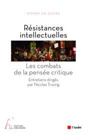 Résistances intellectuelles - Couverture - Format classique