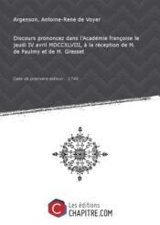 Discours prononcez dans l'Académie françoise le jeudi IV avril MDCCXLVIII, à la réception de M. de Paulmy et de M. Gresset [Edition de 1748] - Couverture - Format classique