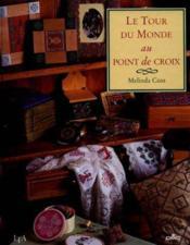 Le Tour Du Monde Au Point De Croix - Couverture - Format classique