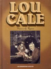 Lou Cale ; intégrale 40 ans - Couverture - Format classique